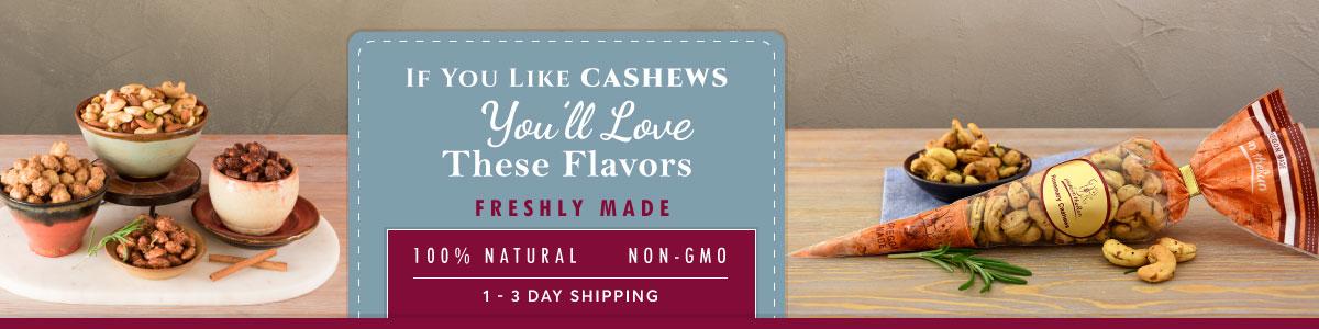 Flavored Cashews - 100% natural - non-GMO