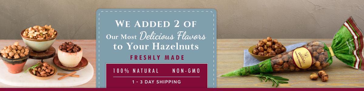 Flavored Hazelnuts - 100% natural - non-GMO